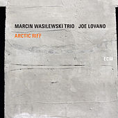 Arctic Riff de Marcin Wasilewski Trio