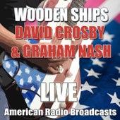 Wooden Ships (Live) de David Crosby
