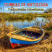 Cumbias de Antología de Various Artists