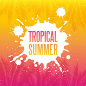 Tropical Summer de Various Artists