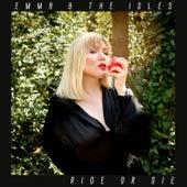 Ride or Die von Emma