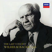 The Last Concert by Wilhelm Backhaus