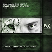 Far From Over (Vision X Remix) von Kamaya Painters