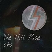 We Will Rise by Agoria