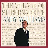 The Village of Saint Bernadette van Andy Williams