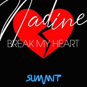 Break My Heart de Nadine
