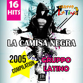 La Camisa Negra Compilation by Gruppo Latino
