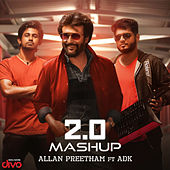 2.0 Mashup by A.R. Rahman