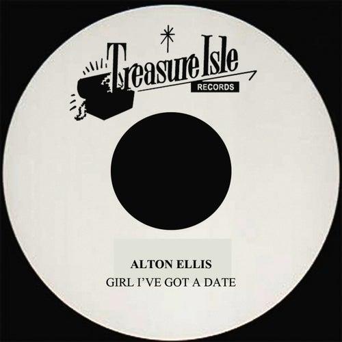 Girl I've Got A Date by Alton Ellis