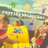 C'est les vacances by Mc Roger
