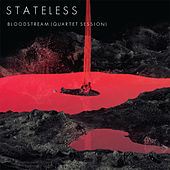 Bloodstream (Quartet Session) de Stateless