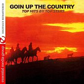 Goin' Up The Country - Top Hits By Top Stars (Remastered) de Various Artists