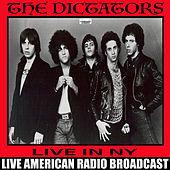 The Dictators Live In NY (Live) by The Dictators
