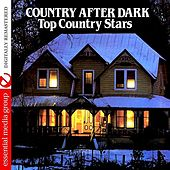 Country After Dark - Top Country Stars (Remastered) de Various Artists