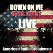 Down On Me (Live) de Janis Joplin