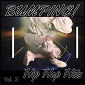Bumping! Hip Hop (Vol. 3) by Various Artists
