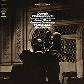 Dvorák: Violin Concerto & Romance for Violin and Orchestra by Isaac Stern