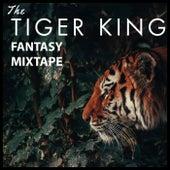 The Tiger King Fantasy Mixtape von Various Artists