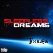 Sleepless Dreams by Toolez