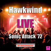 Sonic Attack '72 by Hawkwind