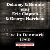 Live in Denmark 1969 von Delaney & Bonnie