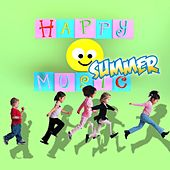 Happy Summer Music by Various Artists