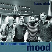 In a Sentimental Mood by Hans Ulrik
