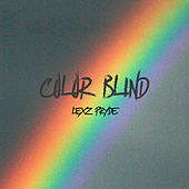 Color Blind by Lexz Pryde