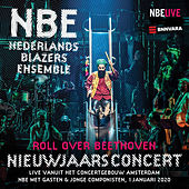 Roll over Beethoven (Live) by Nederlands Blazers Ensemble (2)