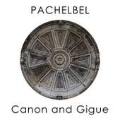 Pachelbel: Canon and Gigue de Johann Pachelbel