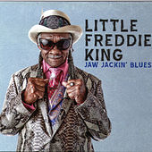 Jaw Jackin' Blues by Little Freddie King