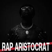 Rap Aristocrat by Various Artists