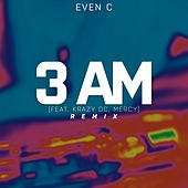 3Am (Remix) by Even C
