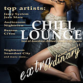 Extraordinary Chill Lounge, Vol. 11 (Best of Downbeat Chillout Lounge Café Pearls) von Various Artists