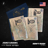 Don't Rush de Young T & Bugsey