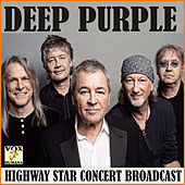 Deep Purple Highway Star Concert Broadcast (Live) de Deep Purple
