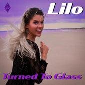 Turned to Glass de Lil' O
