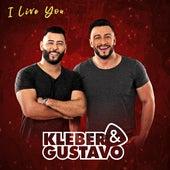 I Live You de Kleber e Gustavo