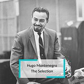 Hugo Montenegro - The Selection von Hugo Montenegro