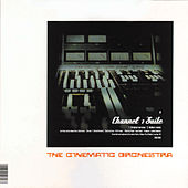 Channel 1 Suite / Ode To The.. von Cinematic Orchestra