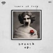 Breath EP. von Tears Of Fury