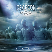 F.E.E.L. von Deafcon5