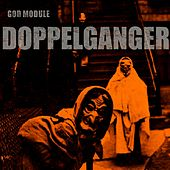 Doppelganger by God Module
