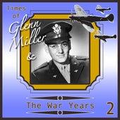 Glenn Miller & The War Years 2 von Various Artists