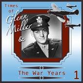 Glenn Miller & The War Years 1 von Various Artists