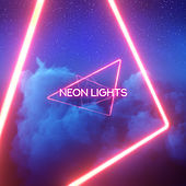 Neon Lights by Various Artists