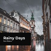 Rainy Days de Rainmakers