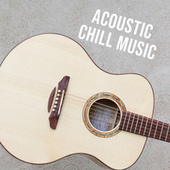 Acoustic Chill Music de Various Artists
