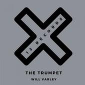 The Trumpet (The Remixes) von Will Varley