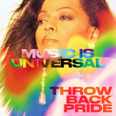 Music is Universal: Throwback Pride de Various Artists